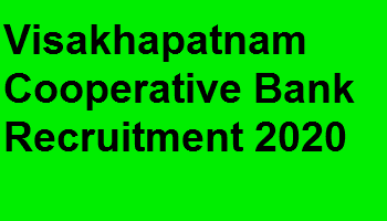 Visakhapatnam Cooperative Bank Recruitment 2020
